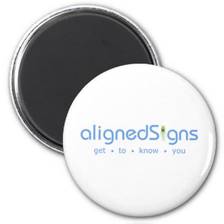 Aligned Signs 2 Inch Round Magnet