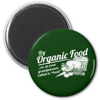 Aliment biologique - vos grands-parents l ont appe magnets