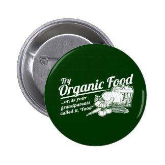 Aliment biologique - vos grands-parents l ont appe pin's