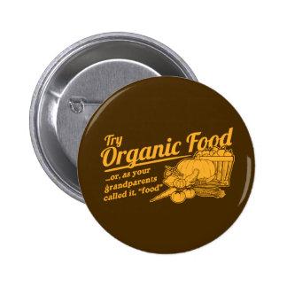 Aliment biologique - vos grands-parents l ont appe badge