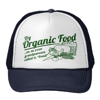 Aliment biologique - vos grands-parents l'ont appe casquettes