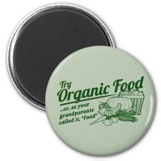Aliment biologique - vos grands-parents l'ont appe magnet rond 8 cm