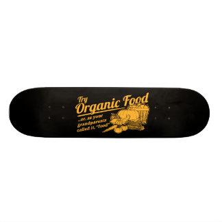 Aliment biologique - vos grands-parents l'ont appe planche à roulette customisée
