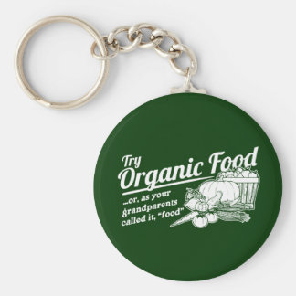 Aliment biologique - vos grands-parents l'ont appe porte-clé rond