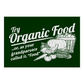 Aliment biologique - vos grands-parents l'ont appe poster