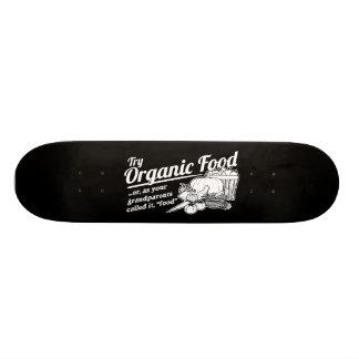 Aliment biologique - vos grands-parents l'ont appe skateboard