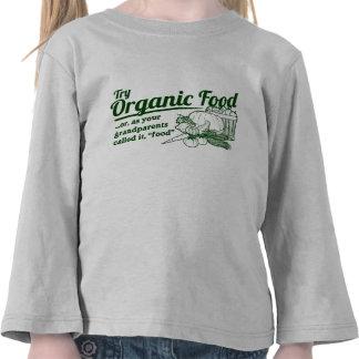 Aliment biologique - vos grands-parents l'ont appe t-shirts