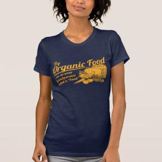 Aliment biologique - vos grands-parents l'ont tee-shirt