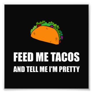 Alimentez-moi les tacos assez photographe