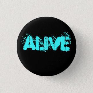 Alive 1 Inch Round Button