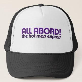 All aboard the hot mess express trucker hat