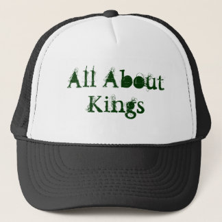 All About Kings Trucker Hat