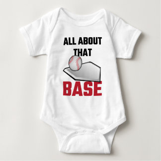 All About That Base Baseball Baby Bodysuit