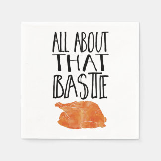 All About That Baste Thanksgiving Turkey Paper Napkin
