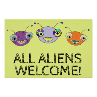 ALL ALIENS WELCOME Cute Colorful Happy Aliens Poster
