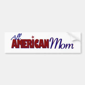 All American Mom Bumper Sticker