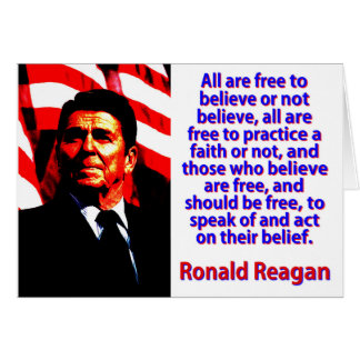All Are Free To Believe - Ronald Reagan Card