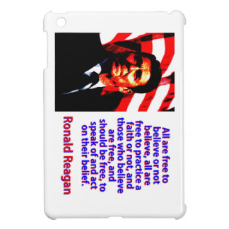 All Are Free To Believe - Ronald Reagan iPad Mini Cases
