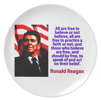 All Are Free To Believe - Ronald Reagan Plate