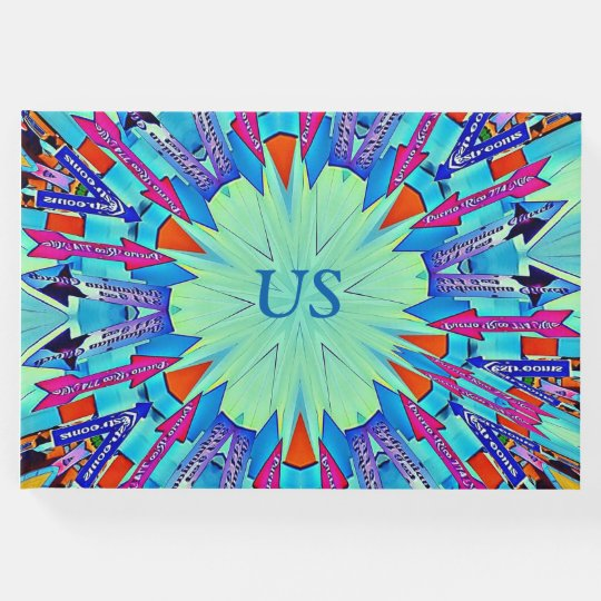 "All Arrows Point To ""Us"" Vibrant Pointing Signs Guest Book"