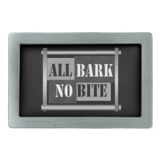 All bark no bite. belt buckle