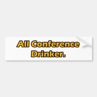 All Conference Drinker Bumper Sticker