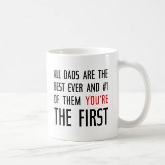All Dads Are The Best Coffee Mug