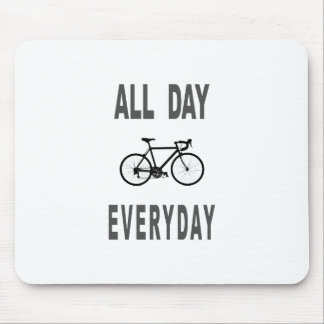 All Day Everyday Bike Mouse Pad