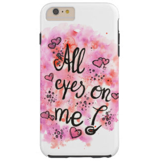 All eyes on ME mobile phone covering Tough iPhone 6 Plus Case