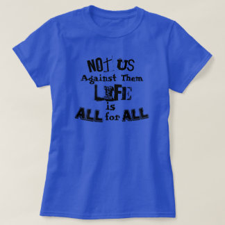 All for All T-Shirt
