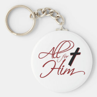 ALL FOR HIM keychain