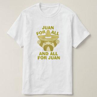 All for Juan T-Shirt