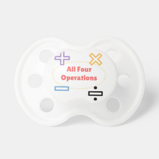 All Four Operations Pacifier