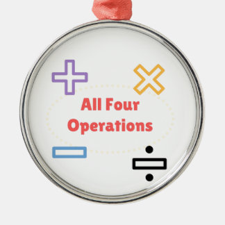 All Four Operations Silver-Colored Round Ornament