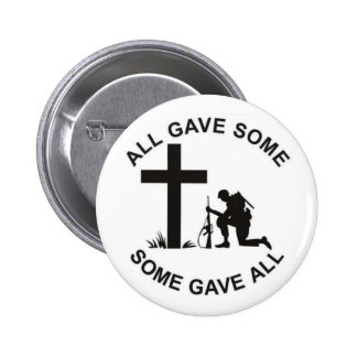 All Gave Some, Some Gave All Button