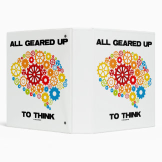 All Geared Up To Think Brain Gears Psyche Engineer 3 Ring Binder
