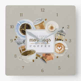 All Good Mornings Start With Coffee Wall Clock