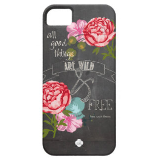All good Things Are Wild and Free iPhone 5 Case