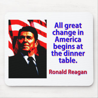 All Great Change In America - Ronald Reagan Mouse Pad