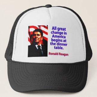 All Great Change In America - Ronald Reagan Trucker Hat