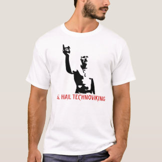 ALL HAIL TECHNOVIKING T-Shirt