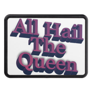 All Hail The Queen 3D Purple Text Trailer Hitch Cover