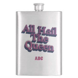 All Hail The Queen 3D  w/ Your Initials Hip Flask