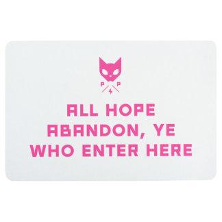 All hope abandon, ye who enter here Floor Mat