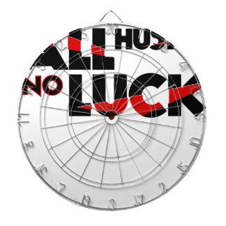All Hustle No Luck Dartboard