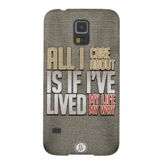 All I Care About Galaxy S5 Cover