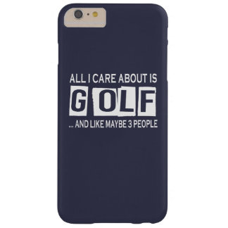 All I Care About Is Golf Barely There iPhone 6 Plus Case