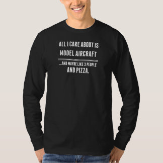 All I Care About Is Model Aircraft Sports T-Shirt