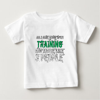 All I Care About Is My Training Fitness Gift Gym Baby T-Shirt
