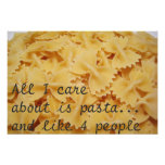 All I Care About Is Pasta And Like 4 People Print